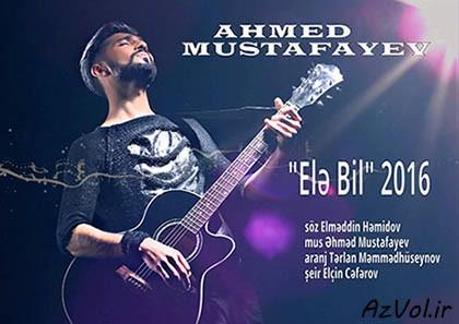 احمد مصطفی یو - اِله بیل